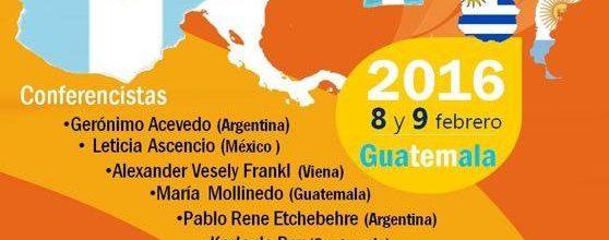 Congreso Internacional de Logoterapia en Ciudad de Guatemala. ¡No te lo pierdas!