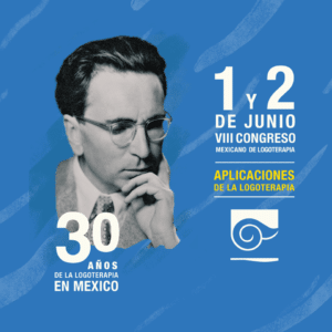 Aplicaciones de la Logoterapia. VIII Congreso Mexicano de Logoterapia.