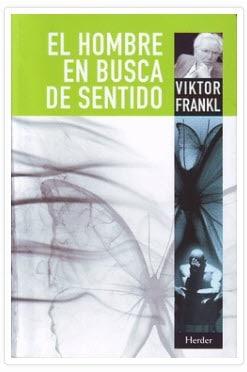 """Conceptos básicos de Logoterapia extraídos de """"El Hombre en busca de Sentido"""" de Viktor Frankl."""